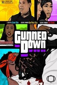 Gunned Down