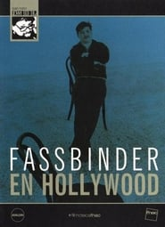 Fassbinder in Hollywood (2002)