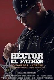 Héctor El Father: You will know the truth (2018) Online Lektor PL CDA Zalukaj