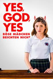 Yes, God, Yes - Böse Mädchen beichten nicht 2019