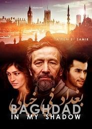 Baghdad in My Shadow 2019