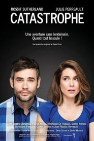 Catastrophe (canada) en Streaming gratuit sans limite | YouWatch Séries en streaming