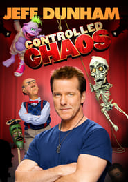 Jeff Dunham: Controlled Chaos Full Movie Streaming HD