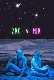 Zac & Mia Saison 1 Episode 1