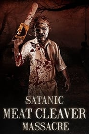 Satanic Meat Cleaver Massacre streaming