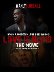 Love is Blind The Movie