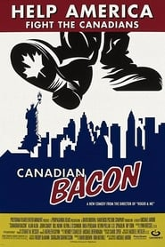 Voir Canadian Bacon en streaming complet gratuit | film streaming, StreamizSeries.com