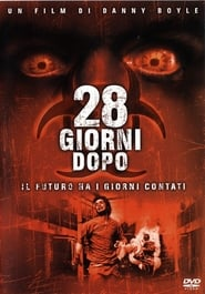 28 Days Later 2002 Poster