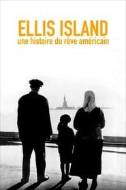 Ellis Island, une histoire du rêve Américain 2014