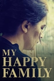 Nonton My Happy Family (2017) Film Subtitle Indonesia Streaming Movie Download