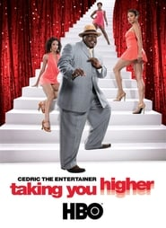 Cedric the Entertainer: Taking You Higher (2006)