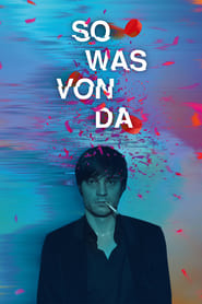 So Was Von Da – Stream Deutsch (2018)