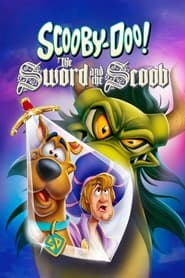 Poster Scooby-Doo! The Sword and the Scoob 2021