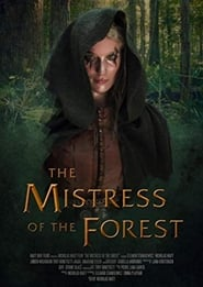 The Mistress of the Forest streaming