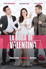 La Boda de Valentina Movie Free Download HD