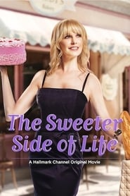 The Sweeter Side of Life (2013)