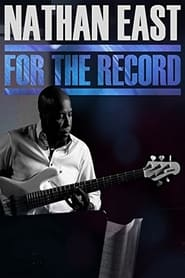 Nathan East: For the Record (2014)