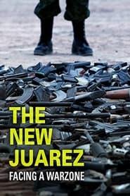 The New Juarez (2012)