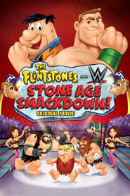 View The Flintstones & WWE: Stone Age Smackdown (2015) Movies poster on 123movies