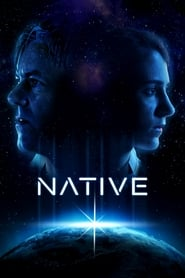 Ver Native Online HD Castellano, Latino y V.O.S.E (2016)