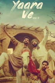 Yaara Ve (2019) Punjabi Movie