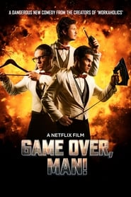 Game Over, Man! (2018) Full Movie Watch Online Free