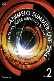 Animelo Summer Live 2014 -ONENESS- 8.30 (2015)
