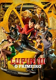 Lupin III: O Primeiro Torrent (2019)