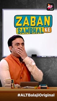 Zaban Sambhal Ke S01 2018 Alt Web Series Hindi WebRip All Episodes 60mb 480p 200mb 720p 600mb 1080p