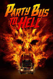 Poster Party Bus To Hell 2018