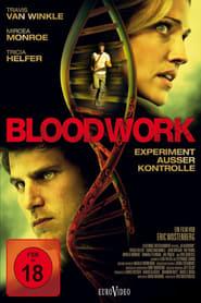 Bloodwork – Experiment außer Kontrolle (2012)