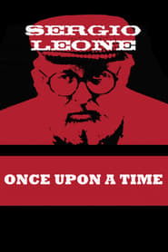 Once Upon a Time: Sergio Leone (2001)