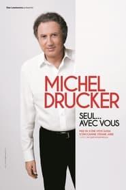 Michel Drucker - Seul... avec vous 2018