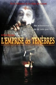 L'Emprise des ténèbres movie