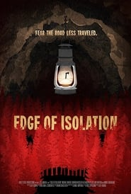 Edge of Isolation (2018) Full Movie Watch Online