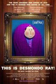 This Is Desmondo Ray! (2017)