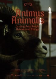 Animus Animalis (a story about People, Animals and Things) (2018)
