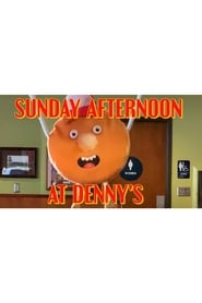 Sunday Afternoon at Denny's