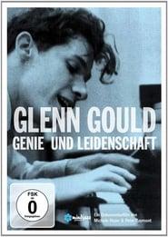 Glenn Gould – Genie und Leidenschaft (2009)