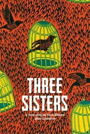 National Theatre Live: Three Sisters (2020)
