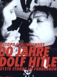 100 Jahre Adolf Hitler – Die letzte Stunde im Führerbunker (1989)