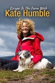 Escape to the Farm with Kate Humble 2020