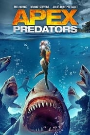 Watch Apex Predators (2021) Fmovies