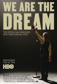 We Are the Dream: The Kids of the Oakland MLK Oratorical Fest (2020)
