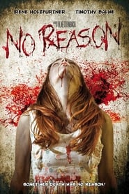 No Reason (2010)