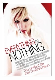 Everything or Nothing (2007)