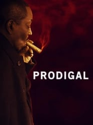 Watch Prodigal (2019) Fmovies