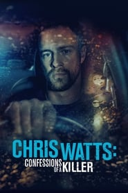 Poster Chris Watts: Confessions of a Killer 2020