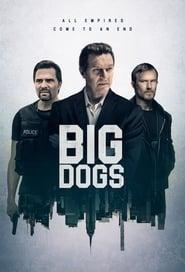 Big Dogs Sezonul 1