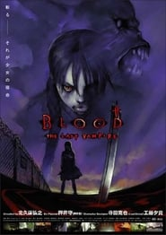 Blood – The Last Vampire